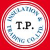 T P Insulation & Trading Co Ltd
